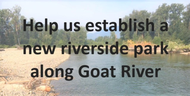 Help us establish a new riverside park along Goat River
